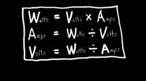 Volts x Amps = Watts